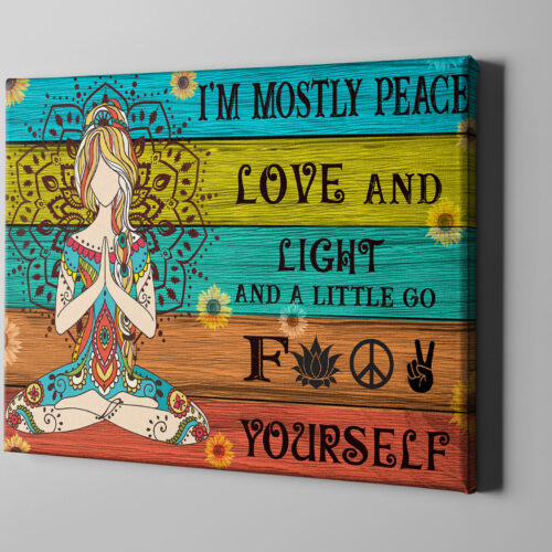 yoga buddha canvas art, i'm mostly peace love and light and go FK yourself 6
