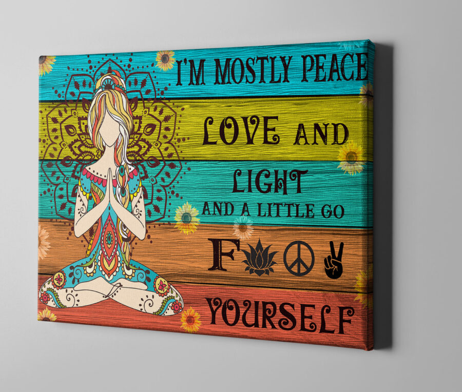 yoga buddha canvas art, i'm mostly peace love and light and go FK yourself 2