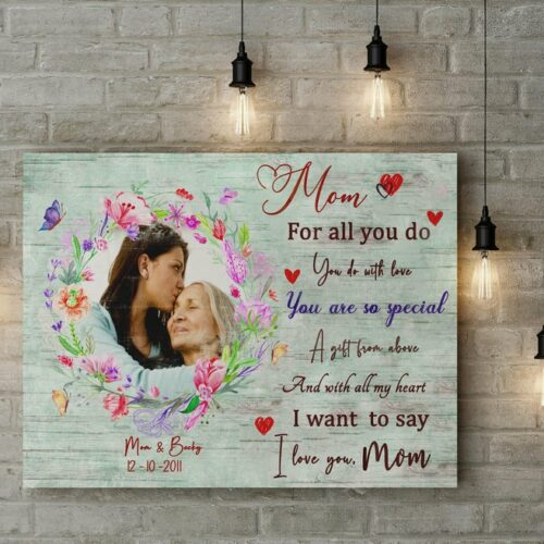 personalized canvas art for mother. A Daughter gift for mom, son gift, canvas family, Love my Mom 8