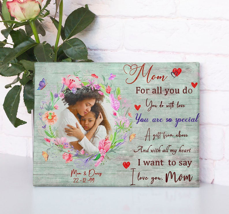 personalized canvas art for mother. A Daughter gift for mom, son gift, canvas family, Love my Mom 3