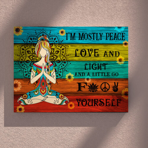 yoga buddha canvas art, i'm mostly peace love and light and go FK yourself 9