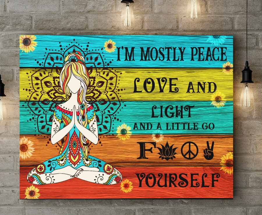 yoga buddha canvas art, i'm mostly peace love and light and go FK yourself 1