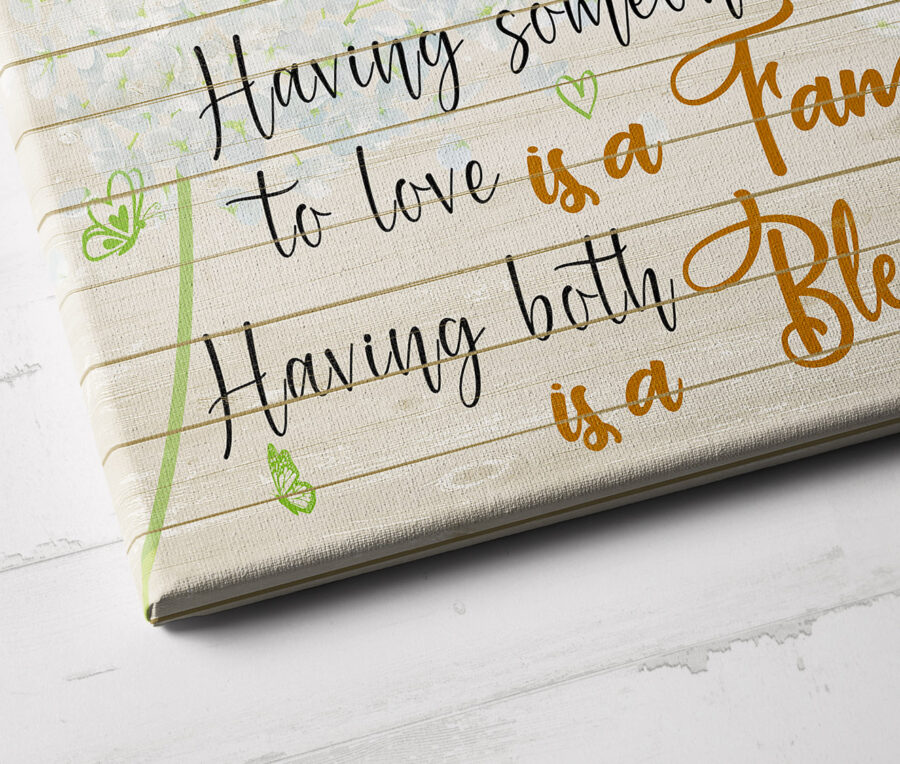 Family love canvas framed wall art, Having somewhere to go is a home, having someone to love is a family 3